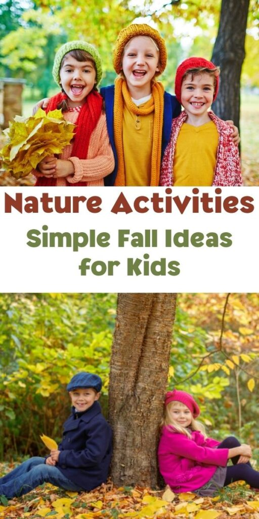 Nature Activities Simple Fall Ideas for Kids Pinterest collage with kids wrapped up warm for autumn out in the forest among the leaves