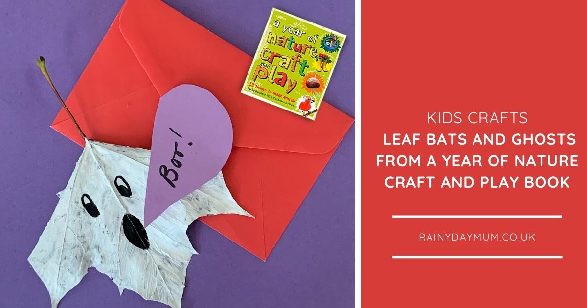 Halloween Nature Crafts for Kids Leaf Bats and Ghosts