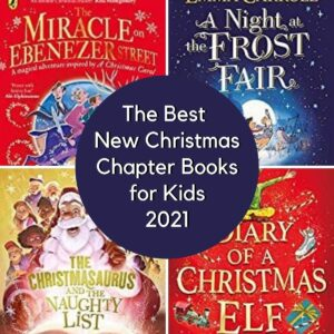 Best New Christmas Chapter Books for Kids for 2021